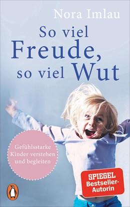 Abbildung von Imlau   So viel Freude, so viel Wut   1. Auflage   2021   beck-shop.de