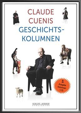 Abbildung von Cueni | Claude Cuenis Geschichtskolumnen | 1. Auflage | 2021 | beck-shop.de