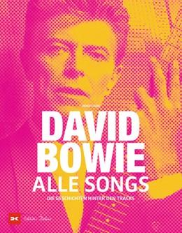 Abbildung von David Bowie - Alle Songs | 1. Auflage | 2021 | beck-shop.de