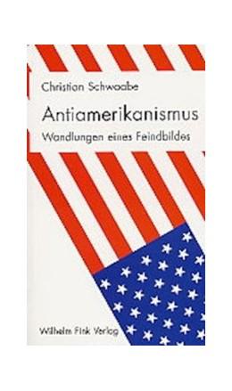 Abbildung von Schwaabe   Antiamerikanismus   2003
