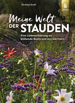 Abbildung von Kreß | Meine Welt der Stauden | 2. Auflage | 2021 | beck-shop.de