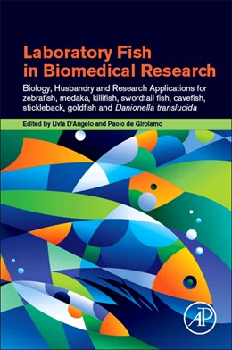 Abbildung von d'Angelo / de Girolamo | Laboratory Fish in Biomedical Research | 1. Auflage | 2021 | beck-shop.de