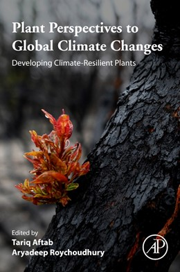 Abbildung von Aftab / Roychoudhury | Plant Perspectives to Global Climate Changes | 1. Auflage | 2021 | beck-shop.de