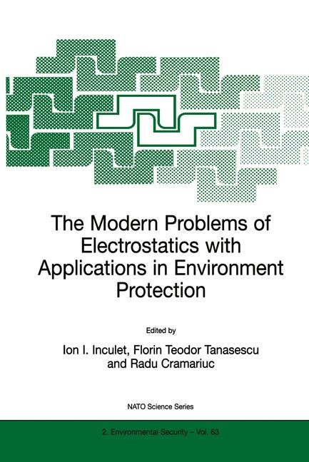 Abbildung von Inculet / Tanasescu / Cramariuc | The Modern Problems of Electrostatics with Applications in Environment Protection | 1999