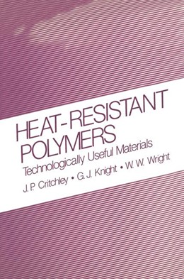 Abbildung von Critchley / Knight / Wright | Heat-Resistant Polymers | 1983 | Technologically Useful Materia...