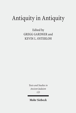Abbildung von Gardner / Osterloh | Antiquity in Antiquity | 1., Aufl. | 2008 | Jewish and Christian Pasts in ... | 123