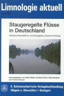 Staugeregelte Flüsse in Deutschland | Müller / Schöl / Bergfeld / Strunck, 2006 | Buch (Cover)