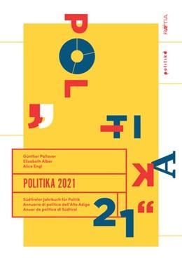 Abbildung von Pallaver / Alber | Politika 2021 | 1. Auflage | 2021 | beck-shop.de