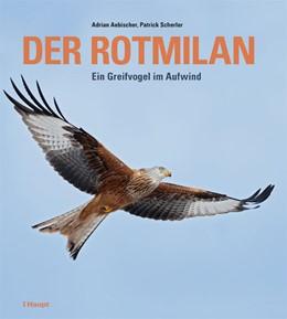 Abbildung von Aebischer / Scherler | Der Rotmilan | 2. Auflage | 2021 | beck-shop.de