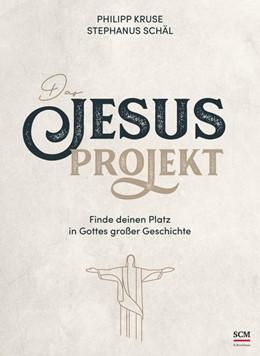 Abbildung von Kruse / Schäl   Das Jesus-Projekt   1. Auflage   2021   beck-shop.de