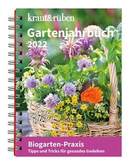 Abbildung von kraut&rüben Gartenjahrbuch 2022 | 1. Auflage | 2021 | beck-shop.de