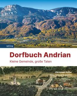 Abbildung von Gufler   Dorfbuch Andrian   1. Auflage   2021   beck-shop.de