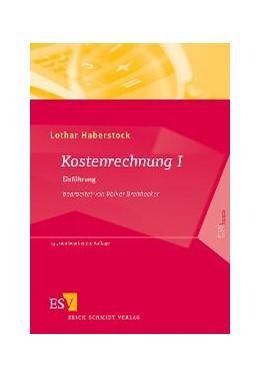 Abbildung von Haberstock | Kostenrechnung I | 13., neu bearbeitete Auflage | 2008 | Einführung mit Fragen, Aufgabe...