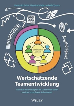 Abbildung von Pabst / Schütt | Wertschätzende Teamentwicklung | 1. Auflage | 2021 | beck-shop.de