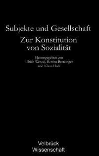 Abbildung von Wenzel / Bretzinger / Holz   Subjekte und Gesellschaft   2006