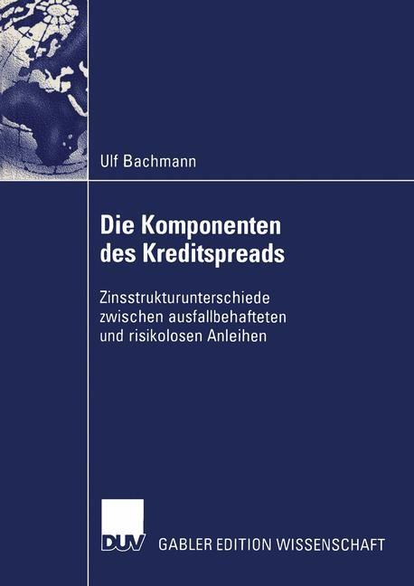 Abbildung von Bachmann | Die Komponenten des Kreditspreads | 2004