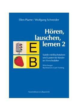 Abbildung von Schneider / Plume   Hören, lauschen, lernen 2 – Anleitung und Arbeitsmaterial   Aufl.   2004   Spiele mit Buchstaben und Laut...