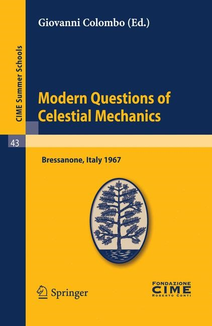 Abbildung von Colombo | Modern Questions of Celestial Mechanics | Reprint of the 1st ed. C.I.M.E., Ed. Cremonese, Roma, 1968 | 2010