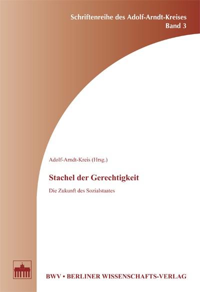 Abbildung von Adolf-Arndt-Kreises | Stachel der Gerechtigkeit | 2005