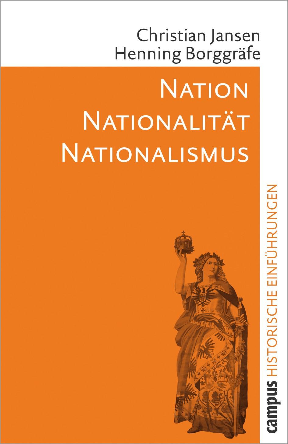 Abbildung von Jansen / Borggräfe | Nation - Nationalität - Nationalismus | 2007