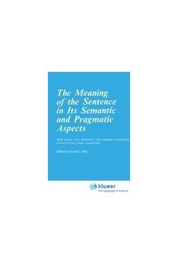 Abbildung von Sgall / Mey / Hajicová   The Meaning of the Sentence in its Semantic and Pragmatic Aspects   1986   Herausgegeben von Mey, Jacob