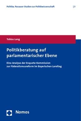 Abbildung von Lang | Politikberatung auf parlamentarischer Ebene | 2010 | Eine Analyse der Enquete-Kommi... | 3