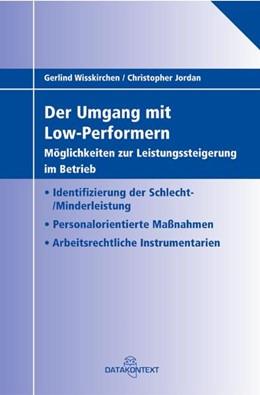 Abbildung von Wisskirchen / Jordan | Der Umgang mit Low-Performern | 2007 | – Möglichkeiten zur Leistungss...