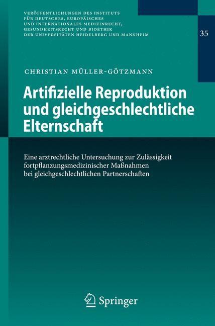 Artifizielle Reproduktion und gleichgeschlechtliche Elternschaft   Müller-Götzmann, 2009   Buch (Cover)