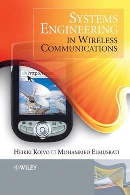 Abbildung von Koivo / Elmusrati | Systems Engineering in Wireless Communications | 1. Auflage | 2009