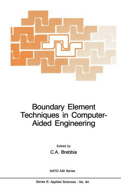 Abbildung von Brebbia   Boundary Element Techniques in Computer-Aided Engineering   1984