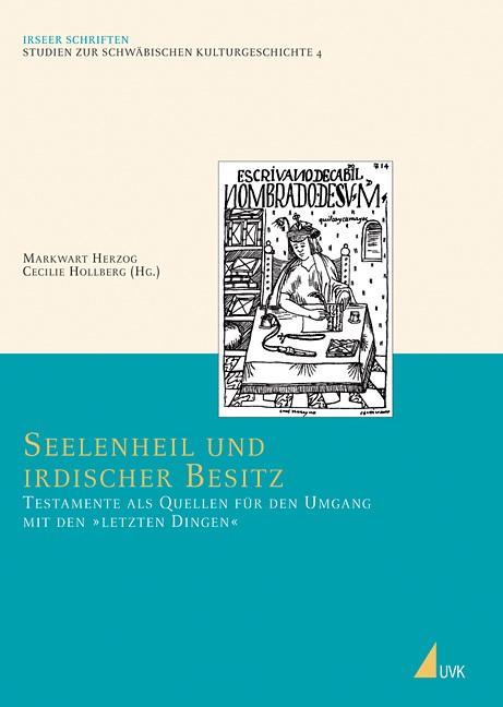 Abbildung von Herzog / Hollberg | Seelenheil und irdischer Besitz | 2007