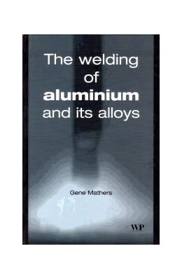 Abbildung von Mathers | The Welding of Aluminium and Its Alloys | 2002