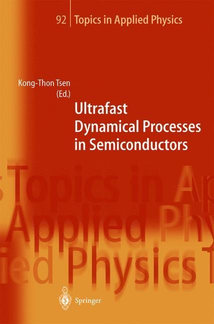 Abbildung von Tsen | Ultrafast Dynamical Processes in Semiconductors | 2004