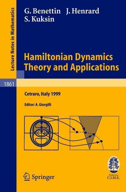 Abbildung von Benettin / Giorgilli / Henrard | Hamiltonian Dynamics - Theory and Applications | 2005