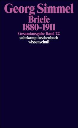 Abbildung von Simmel / Köhnke / Rammstedt | Gesamtausgabe in 24 Bänden | 2008 | Band 22: Briefe 1880-1911 | 822