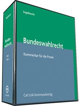 Abbildung von Frommer / Engelbrecht | Bundeswahlrecht | Loseblattwerk mit Aktualisierungen | 2018 | Bundeswahlgesetz / Bundeswahlo...