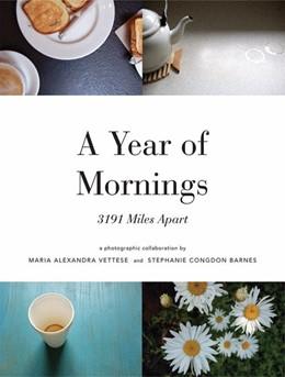 Abbildung von Vettese / Barnes   A Year of Mornings   2008