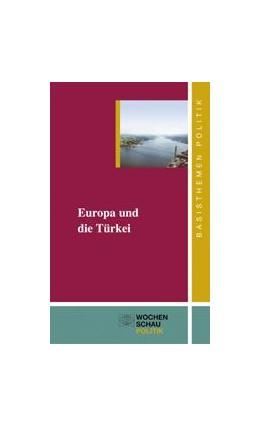 Abbildung von Frech / Ócal | Europa in der Türkei | 2006 | 5