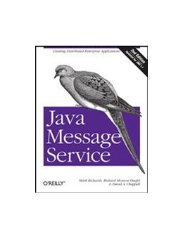 Abbildung von Mark Richards / Richard Monson-Haefel / David A Chappell   Java Message Service   2009
