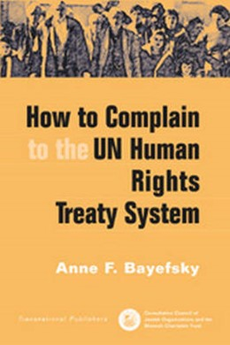 Abbildung von Bayefsky | How to Complain to the UN Human Rights Treaty System | 2002