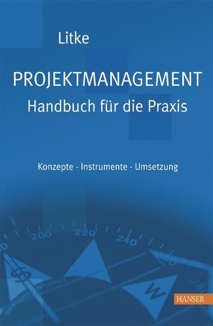 Abbildung von Litke | Projektmanagement - Handbuch für die Praxis | 2005