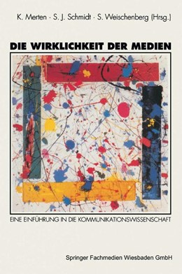 Abbildung von Merten / Schmidt / Weischenberg | Die Wirklichkeit der Medien | 1994 | Eine Einführung in die Kommuni...