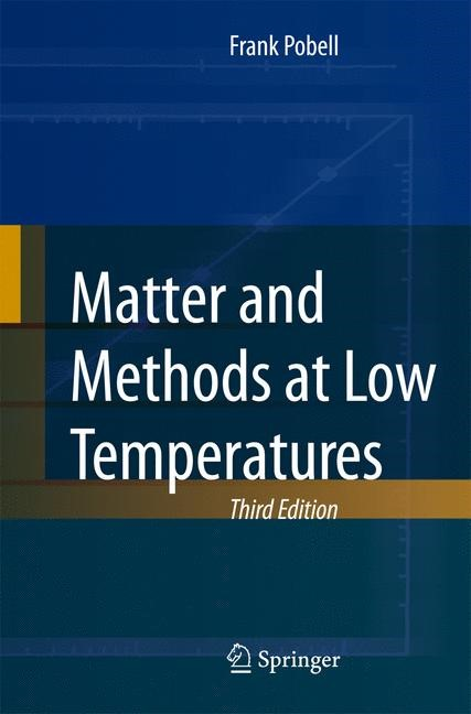 Abbildung von Pobell | Matter and Methods at Low Temperatures | 3rd, rev. and exp. ed. | 2007