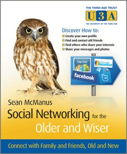 Abbildung von McManus | Social Networking for the Older and Wiser | 2010 | Connect with Family and Friend...