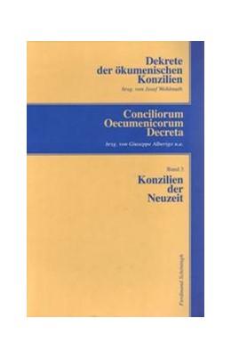 Abbildung von Wohlmuth   Dekrete der ökumenischen Konzilien / Konzilien der Neuzeit   2001   Trient (1545-63) - 1. Vatikanu...