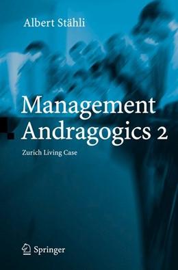 Abbildung von Stähli | Management Andragogics 2 | 2005 | Zurich Living Case