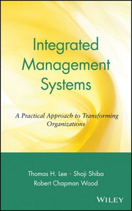 Abbildung von Lee / Shiba / Wood | Integrated Management Systems | 1999 | A Practical Approach to Transf...