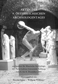 Abbildung von Asamer / Wohlmayr | Akten des 9. Österreichischen Archäologentages | 2003