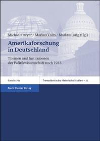 Abbildung von Dreyer / Kaim / Lang | Amerikaforschung in Deutschland | 2004