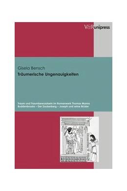 Abbildung von Bensch | Träumerische Ungenauigkeiten | 2004 | Traum und Traumbewusstsein im ...